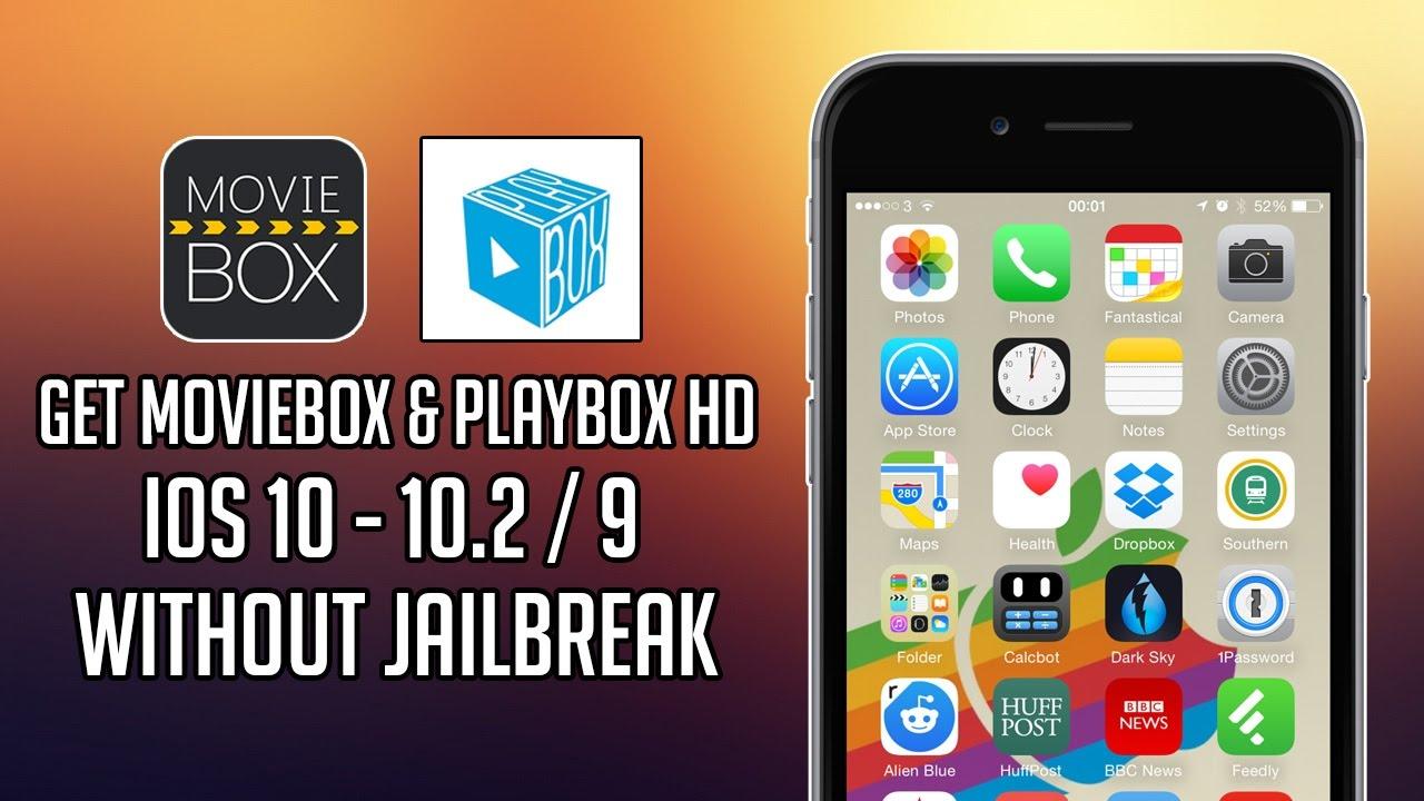 Get MovieBox   , PlayBox HD on iOS 10 - 10.2.1 / 9 (NO JAILBREAK ...