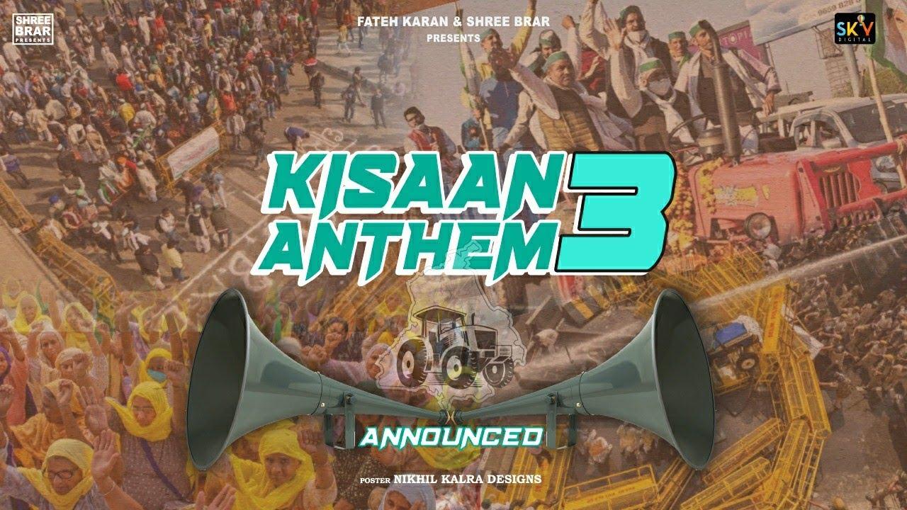 Kisan Anthem 3 Shree Brar (announcement)