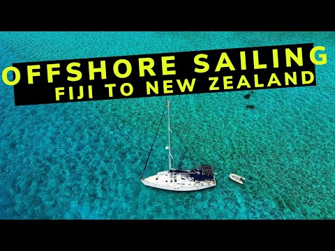 Sailing Offshore Fiji to New Zealand
