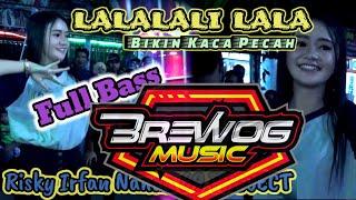 LALALALI LALALALI JOGET SANTUY PLALING ENAK BIKIN DADA SESAK   Brewog Music Feat 69 PROJECT