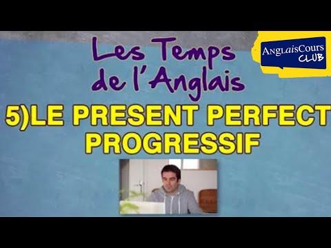 Le Present Perfect Progressif - Les Temps de l'Anglais #5