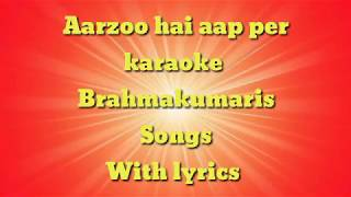 Aarzoo Hai Aap Per karaoke songs