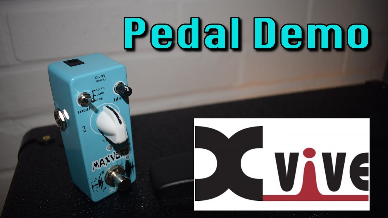 xvive maxverb reverb pedal demo review good cheap guitar pedals youtube. Black Bedroom Furniture Sets. Home Design Ideas