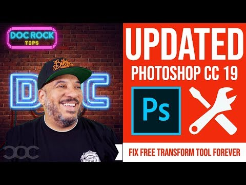 FIX Photoshop Free Transform Tool Forever! 🔴 June 2019 UPDATE Of Photoshop CC 2019 🔴
