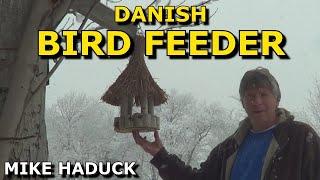 "How I Made A Bird Feeder ""danish"" (mike Haduck)"