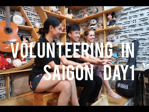 Volunteering in Saigon (Ho chi Minh) Day 1