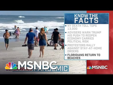 Florida Reopens Beaches, Protesters Rally In Several States, U.S. Fatalities Surpass 37,000 | MSNBC