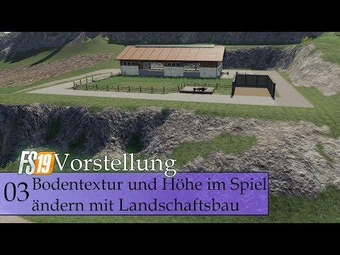 Bodentextur und Höhe im Spiel ändern mit Landschaftsbau | LS19 Vorstellung #03