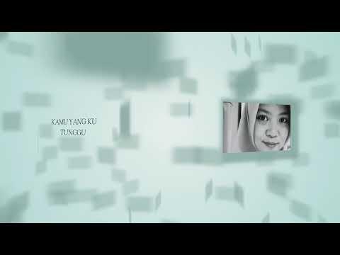 Afgan feat rossa -  kamu yang ku tunggu (lyric)
