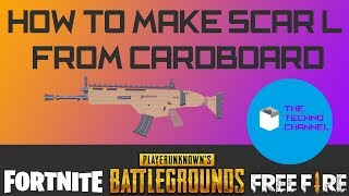 DIY- SCAR L FROM CARDBOARD LIKE PUBG,FORTNITE AND FREE FIRE !!!