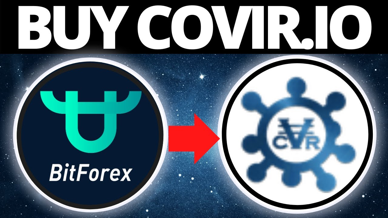 How To Buy Covir.io Coin On BitForex
