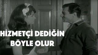 Hizmetçi Dediğin Böyle Olur - Eski Türk Filmi Tek Parça (Restorasyonlu)