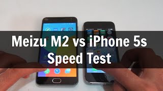 Meizu m2 vs iPhone 5s Speed Test