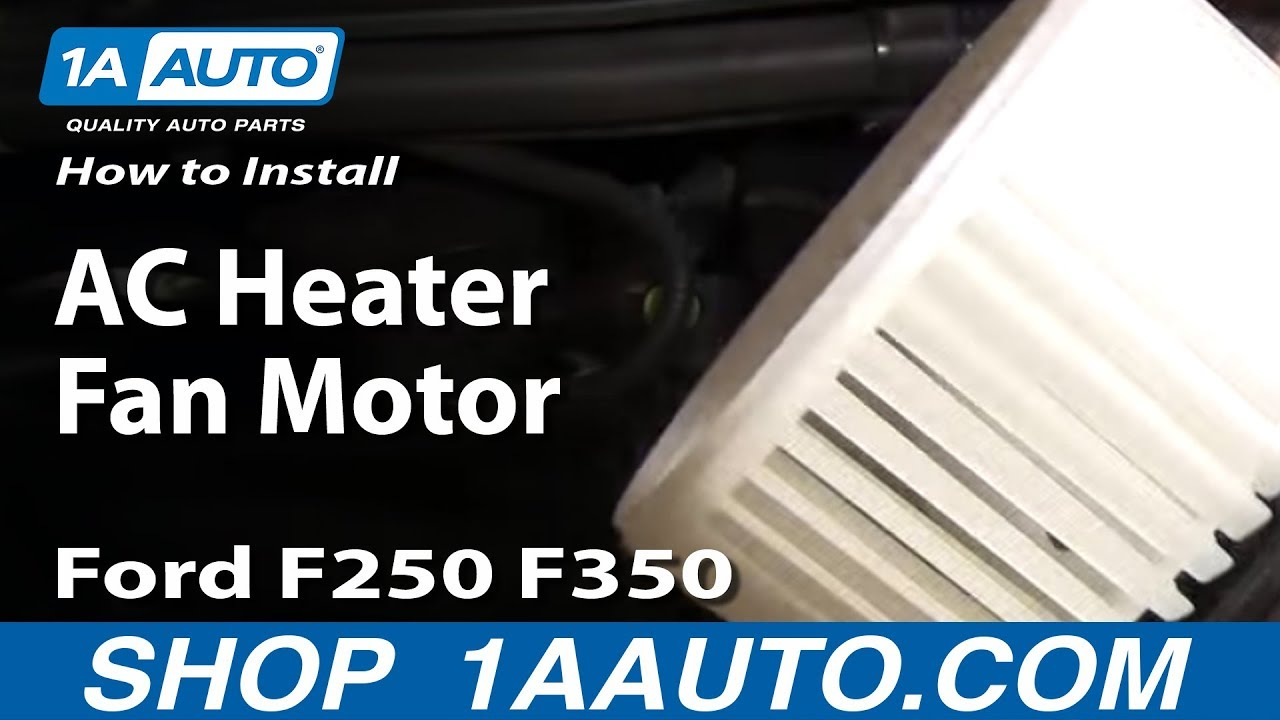 how to install replace ac heater fan motor 99 07 ford f250 f350 super duty 1aauto com youtube [ 1920 x 1080 Pixel ]