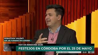 5 NOCHES | FESTEJOS PATRIOS EN CÓRDOBA (parte 1)