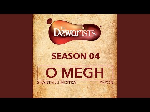 O Megh (The Dewarists, Season 4)