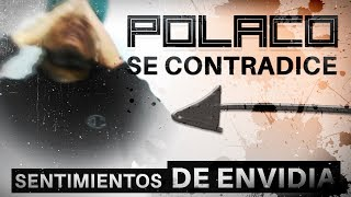 POLACO / EL POLAKAN (100% EXPUESTO) 2019 Sentimientos De Envidia Siguen Crujientes TEMPO TIRAERA