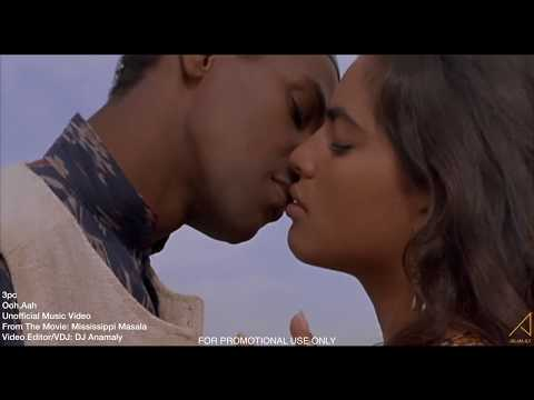 3pc - Ooh, Aah [Mississippi Masala] [Unoffcial] [HD]