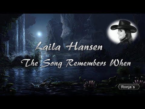 """Laila Hansen ~ """"The Song Remembers When"""""""
