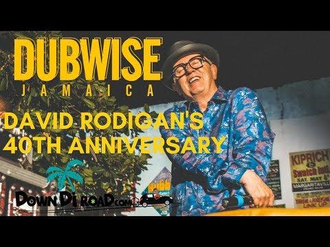 #downdiroadLIVE - DUBWISE - DAVID RODIGAN'S 40TH [Ft. Yaadcore & King Jammys]