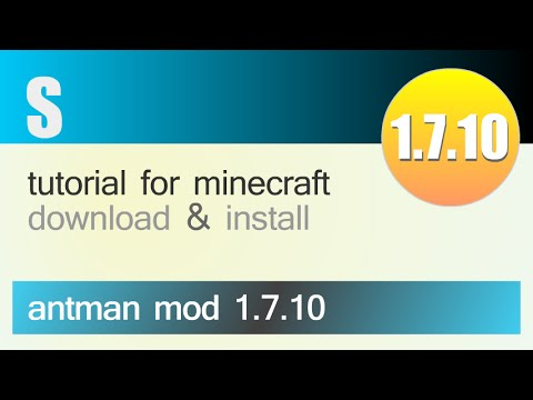 ANTMAN MOD 1.7.10 minecraft - how to download and install (with forge)