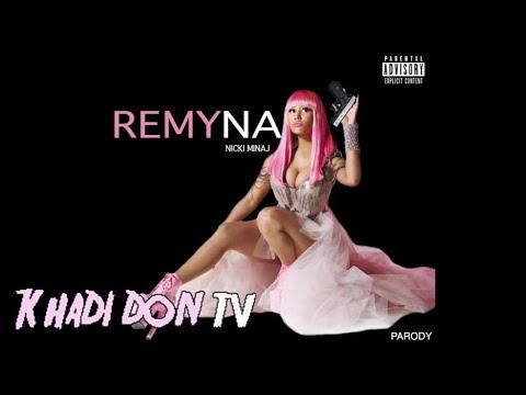 Nicki Minaj - REMYNA | Music | KHADI DON