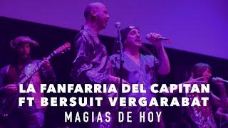 La Fanfarria del Capitán - Magias de Hoy (ft. Bersuit Vergarabat)