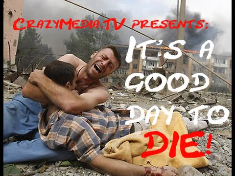 Bundeswehr - It's a good day to die!