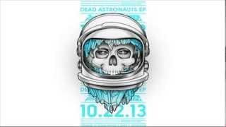 Dead Astronauts - These Bones (Have Left You)