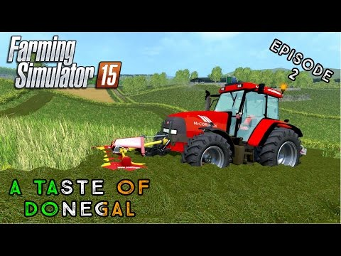 Let's Play Farming Simulator 2015 | A Taste of Donegal | Episode 2