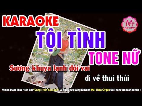 Karaoke Tội Tình - Tone Nữ | Nhạc Sống organ Mai Thảo