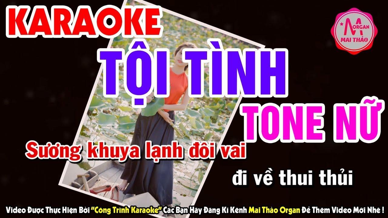Karaoke Tội Tình – Tone Nữ | Nhạc Sống organ Mai Thảo