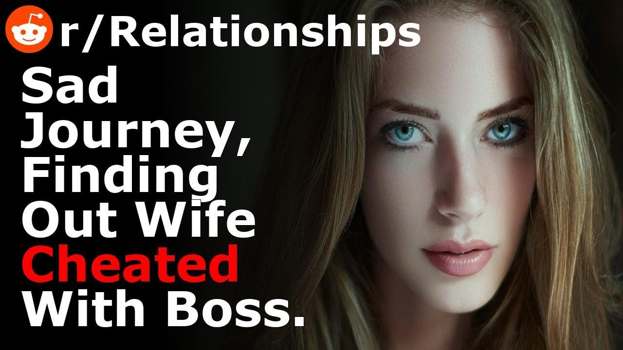 Download My Sad Journey In Finding Out My Wife Cheated With Her Boss.