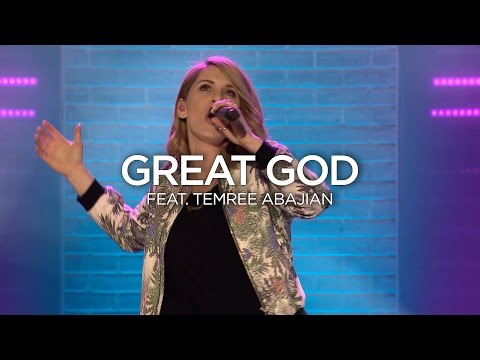 Great God (feat. Temree Abajian)