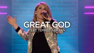 Great God (feat. Temree Abajian)