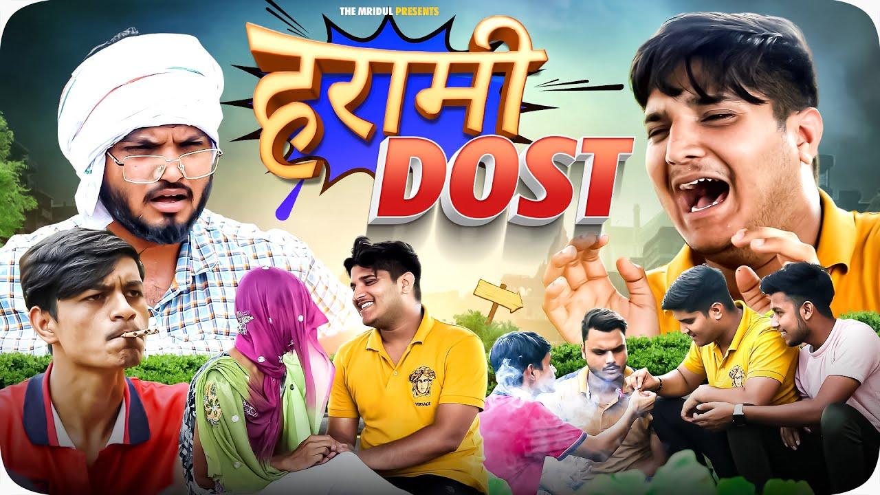 Download Harami Dost| the mridul | Pragati | Nitin