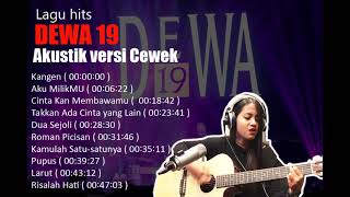 Gambar cover DEWA 19 - versi Akustik Cewek [ Lagu Hits ] #dewa19