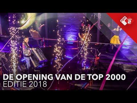De opening van de Top 2000 (2018) | NPO Radio 2