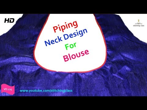 Piping Neck Design || Piping Blouse Cutting And Stitching ||