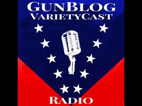 EP171 GunBlog VarietyCast Radio - Talking Turkey