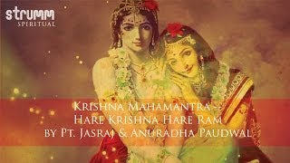 Krishna Mahamantra -- Hare Krishna Hare Ram by Pt. Jasraj & Anuradha Paudwal