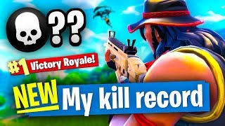 MY KILL RECORD! - Fortnite Battle Royale