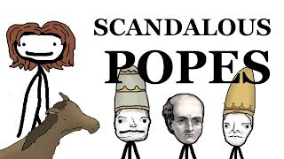 Scandalous Popes of the Middle Ages