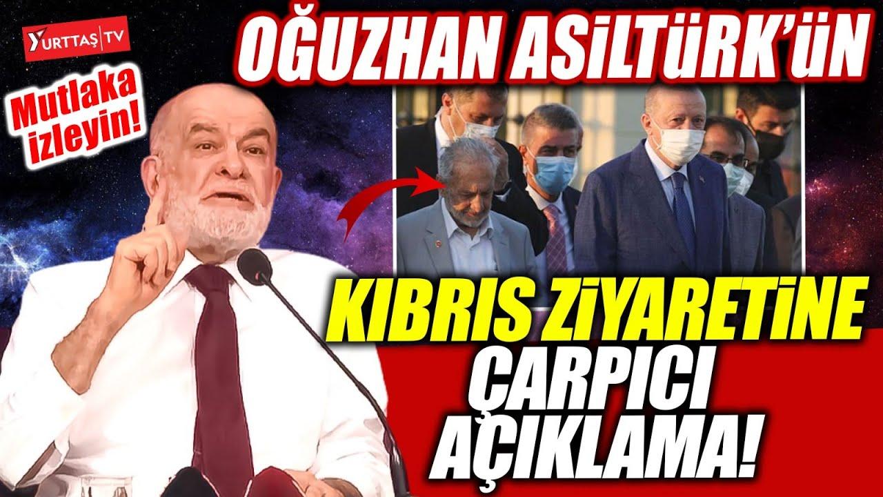 Çok konuşulmuştu! Karamollaoğlu Oğuzhan Asiltürk'ün Erdoğan ile Kıbrıs ziyareti hakkında konuştu!