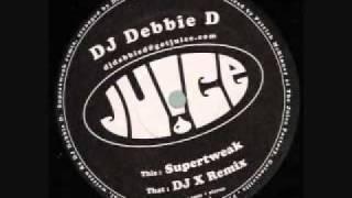 Dj Debbie D - Supertweak.wmv