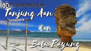 Pantai Tanjung Aan dan Batu Payung