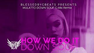 "Mulatto ""Down Souf Remix"" By TheGzMe!"
