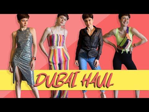 DUBAI HAUL!