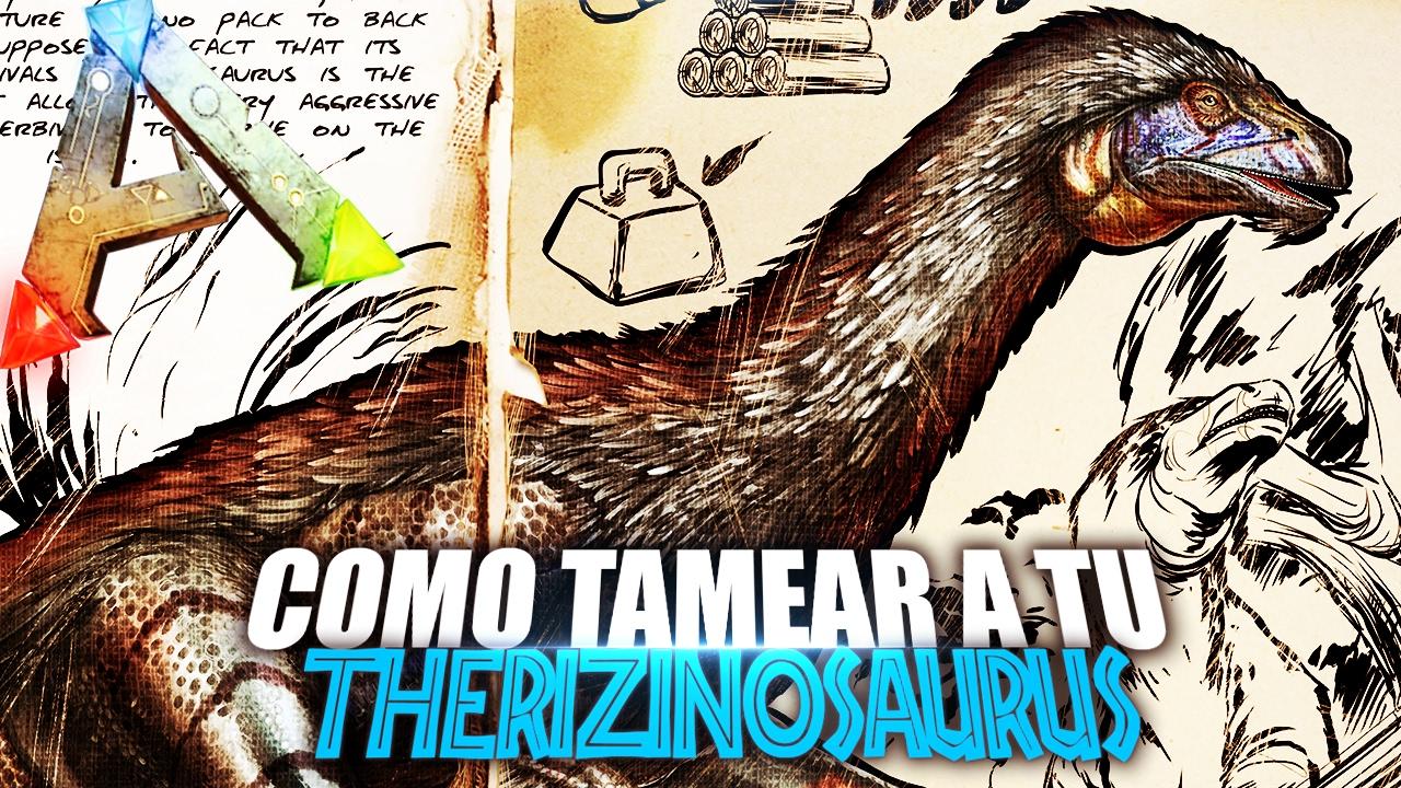 Download COMO TAMEAR A TU THERIZINOSAURUS | Guia Español | Ark: Survival Evolved