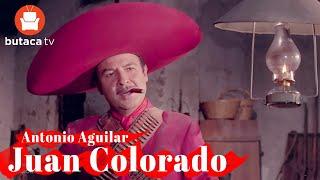 Antonio Aguilar: Juan Colorado - Película Completa restaurado en HD